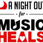 A NIGHT OUT 4 MUSIC HEALS 2018 – #NightOut4MH